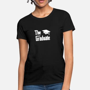 Graduation The Graduate Graduation - Women's T-Shirt