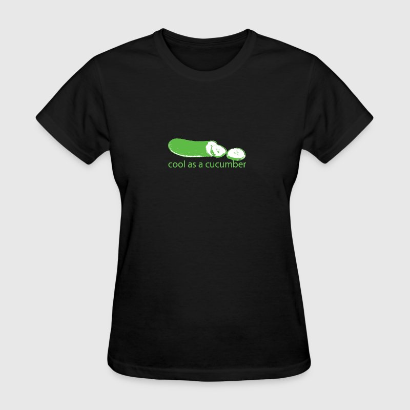 Cool as a Cucumber - Women's T-Shirt