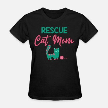 Rescue Cat Mom Rescue Cat Mom - Women's T-Shirt