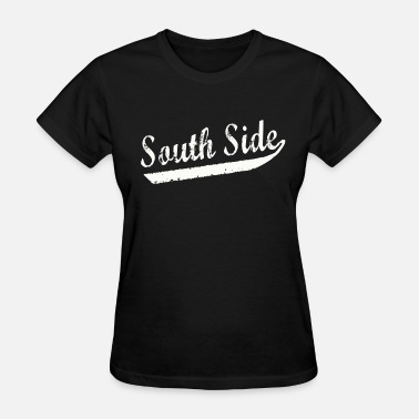 Chicago South Side South Side - Women's T-Shirt