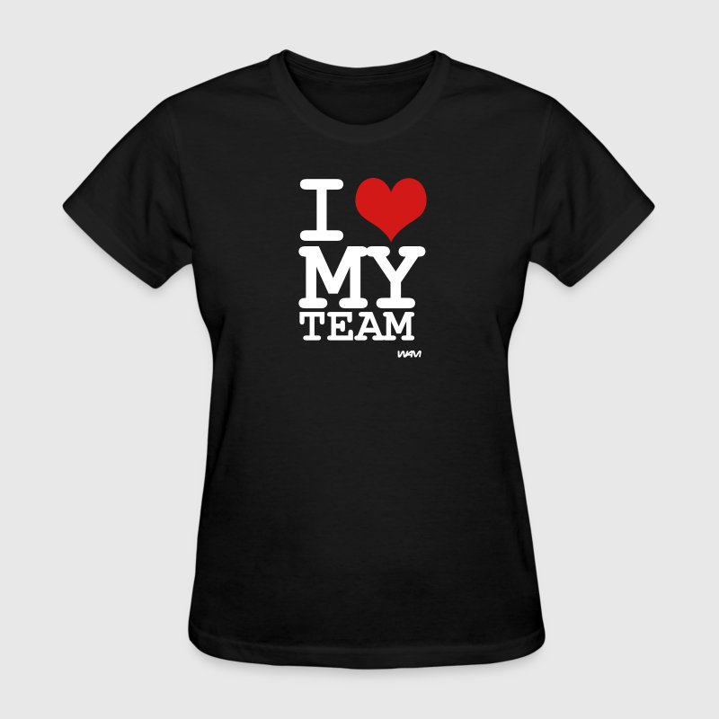 i love my team by wam - Women's T-Shirt