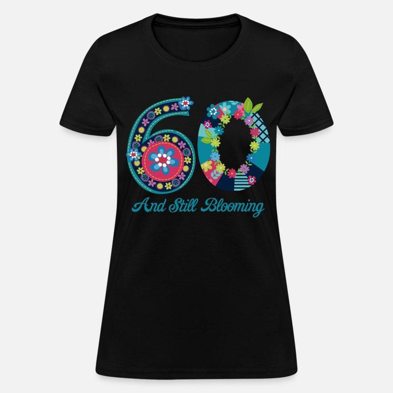 Blooming 60th Birthday Womens T Shirt