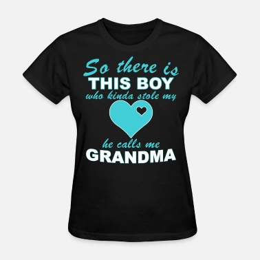 Grandma Loves Grandson Grandson Love - Women's T-Shirt