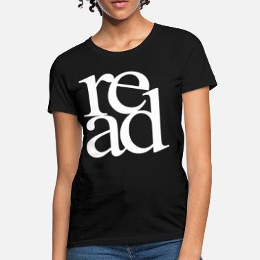 Teacher Read - Women's T-Shirt