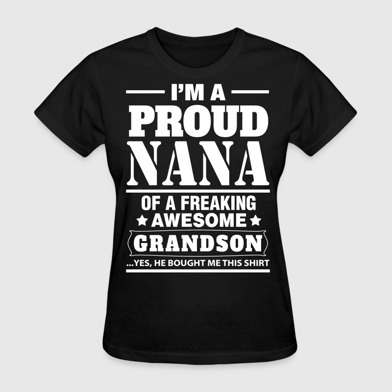 Proud Nana.... - Women's T-Shirt