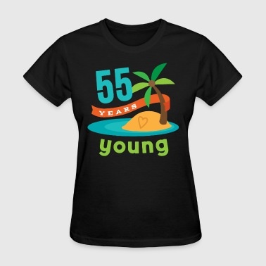 55th birthday 55 Years Young Hawaiian - Women's T-Shirt