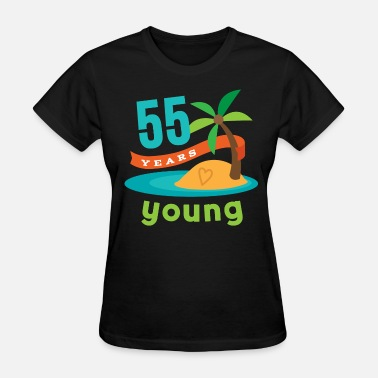 Happy 55th Birthday 55th birthday 55 Years Young Hawaiian - Women's T-Shirt