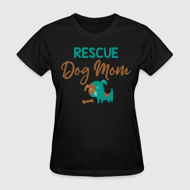 Rescue Dog Mom - Women's T-Shirt