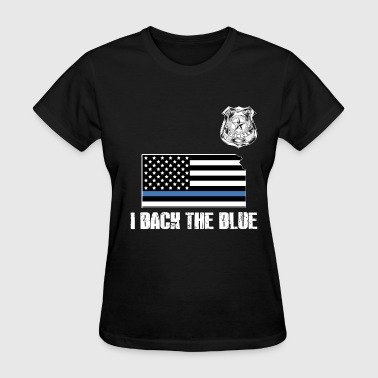 Kansas Police Appreciation Thin Blue Line I Back The Blue - Women's T-Shirt