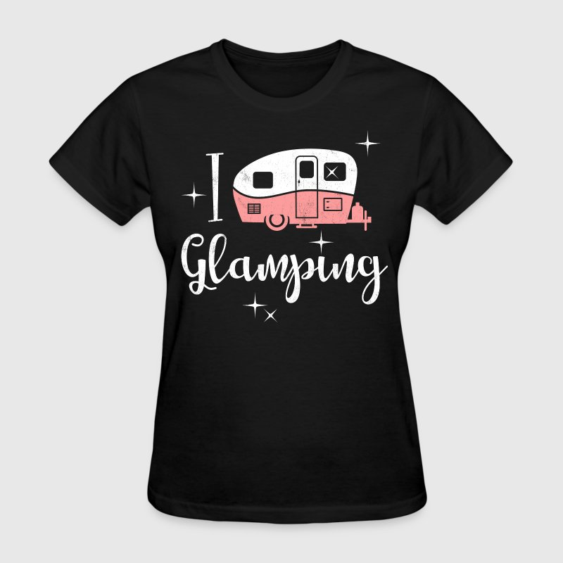 I Love Glamping - Women's T-Shirt