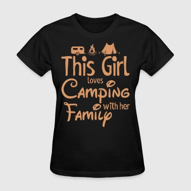 This Girl Loves Camping With Family - Women's T-Shirt