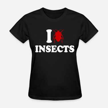 I Love Insects I Love Insects - Women's T-Shirt
