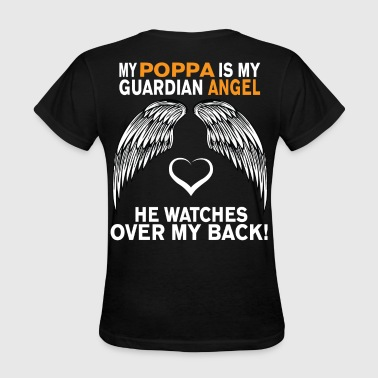 MY POPPA IS MY GUARDIAN ANGEL - Women's T-Shirt