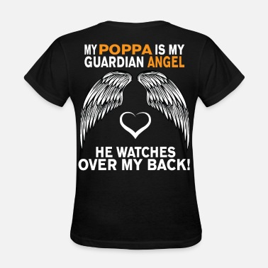 I Love My Poppa MY POPPA IS MY GUARDIAN ANGEL - Women's T-Shirt