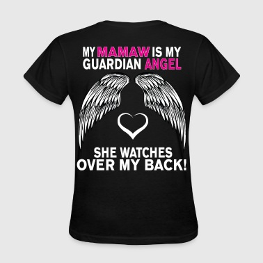 MY MAMAW IS MY GUARDIAN ANGEL - Women's T-Shirt