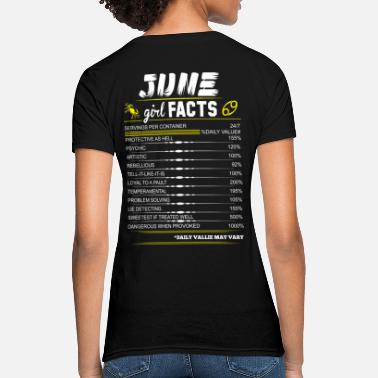 June Birthday Girl June Girl Facts Cancer - Women's T-Shirt