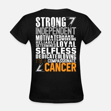 Strong Independent Strong Independent Motivated Cancer - Women's T-Shirt
