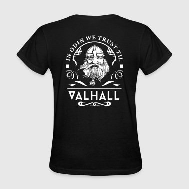 In Odin We Trust - Women's T-Shirt