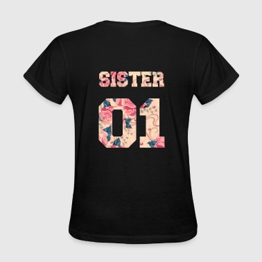 Sister 01, Sisters, Siblings, Family, Gifts - Women's T-Shirt