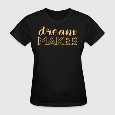 Dream Maker Entrepreneurs - Women's T-Shirt