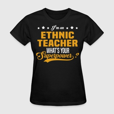 Ethnic Teacher - Women's T-Shirt