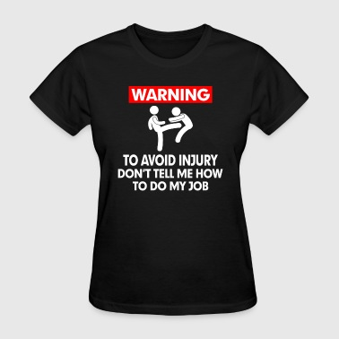 WARNING PUNCH AVOID INJURY - Women's T-Shirt