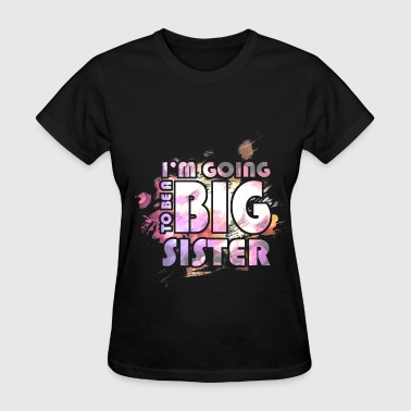 Sister - Big Sister - Women's T-Shirt