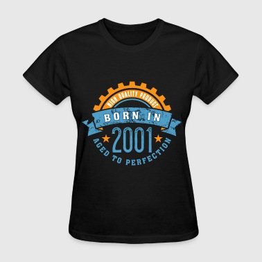 Born in the year 2001 a - Women's T-Shirt