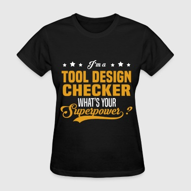 Tool Design Checker - Women's T-Shirt