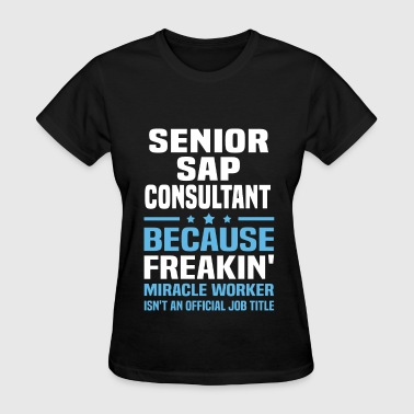 Senior SAP Consultant - Women's T-Shirt