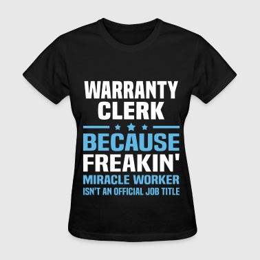 Warranty Clerk - Women's T-Shirt