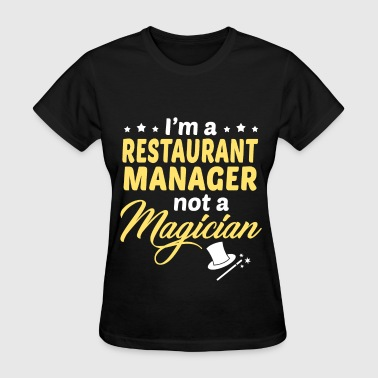 Restaurant Manager - Women's T-Shirt