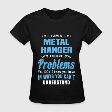 Metal Hanger - Women's T-Shirt