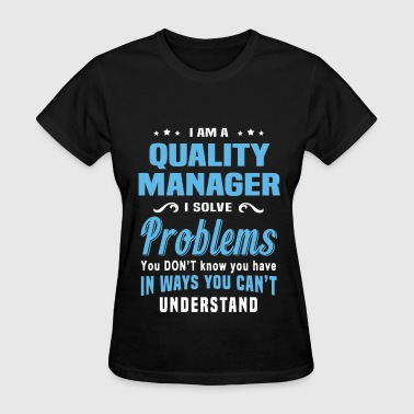 Quality Manager - Women's T-Shirt