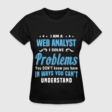 Web Analyst - Women's T-Shirt