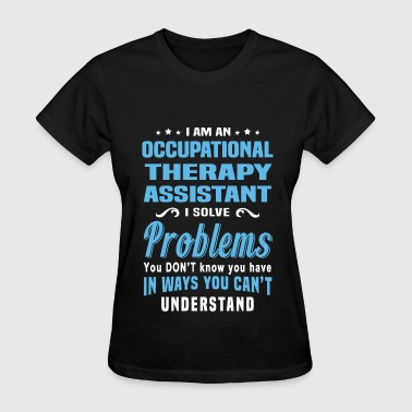 Occupational Therapy Assistant - Women's T-Shirt