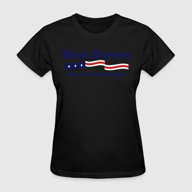 Ben Dover Political Elections - Women's T-Shirt
