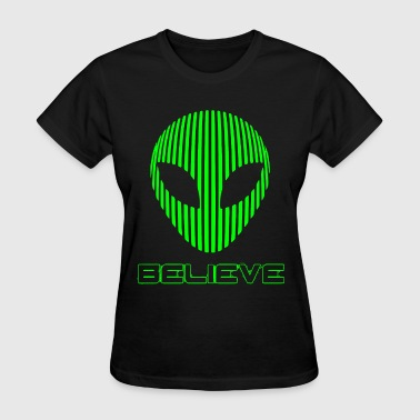 Alien Believe Funny Science T Shirts - Women's T-Shirt