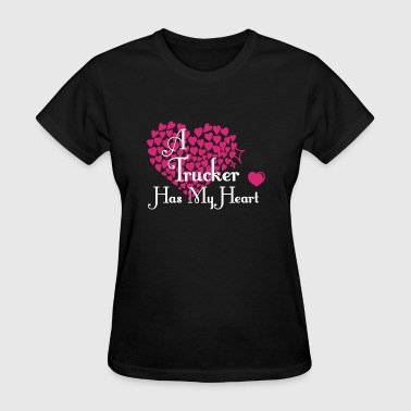 A Trucker Has My Heart T Shirt - Women's T-Shirt