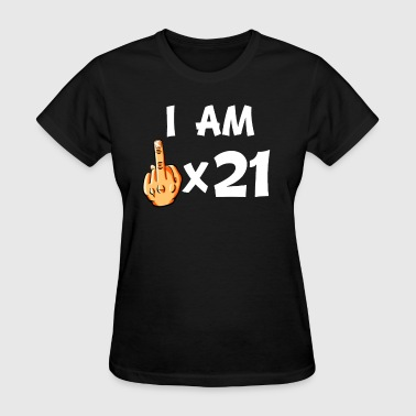 Middle Finger Times 21 Funny 21st Birthday - Women's T-Shirt