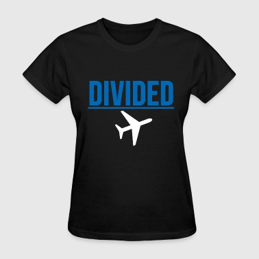 Fly DIVIDED Airlines Meme Air Plane Graphic Design - Women's T-Shirt