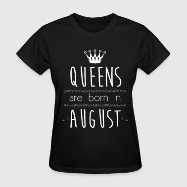 queens are born - Women's T-Shirt
