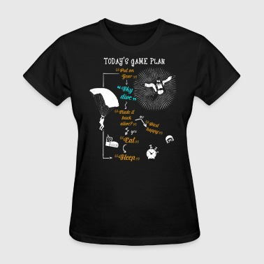 Today's Game Plan Sky Dive T Shirt - Women's T-Shirt