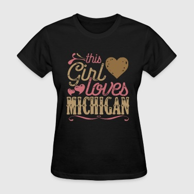 This Girl Loves Michigan - Women's T-Shirt