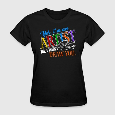 ARTIST PET PEEVE SHIRT - Women's T-Shirt