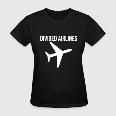 Fly DIVIDED AIRLINES Airplane Graphic Design Tee - Women's T-Shirt