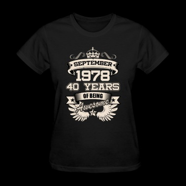 September 1978 40 Years Birthday Present Love Idea - Women's T-Shirt