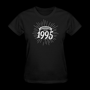 Awesome since 1995 - Women's T-Shirt
