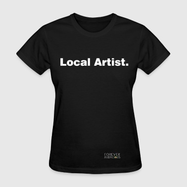 LOCAL aRTIST black TEE WOMAN - Women's T-Shirt