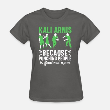 Eskrima Kalis Eskrima Arnis t-shirt Philippines People - Women's T-Shirt